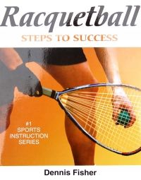 Human Kinetics Racketball Steps to Success